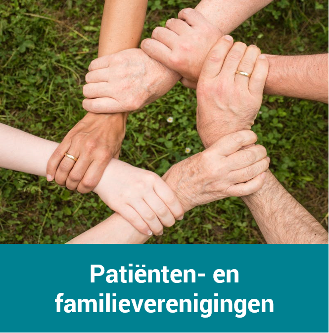 Patienten en familieverenigingen